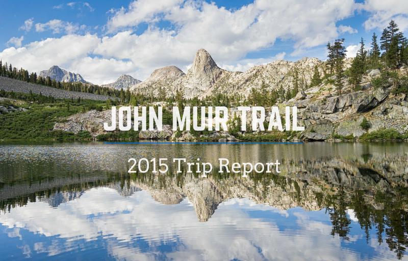 John Muir Trail Trip Report