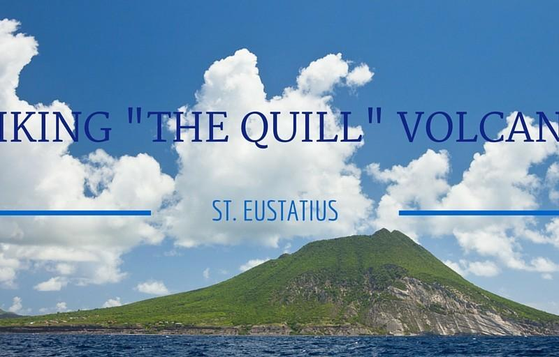"St. Eustatius: Hiking ""The Quill"" Volcano"